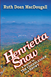 Henrietta Snow (The Snowy Series Book 3)