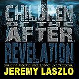 Revelation: Children of the After, Volume 2