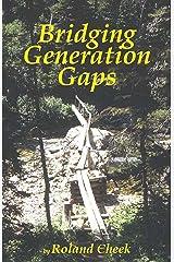 Bridging Generation Gaps Kindle Edition