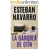 LA GÁRGOLA DE OTÍN (Spanish Edition)