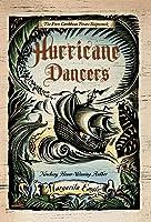 Hurricane Dancers: The First Caribbean Pirate