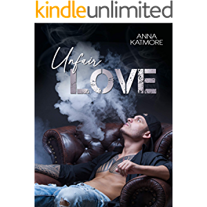 Unfair Love (Crushed Hearts Book 1)