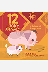 12 Lucky Animals: A Bilingual Baby Book Kindle Edition