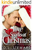 Love Sparks at Christmas: A Sweet Christmas Romance (A Kings Grove Romance Book 1)