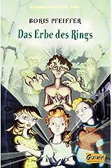 Akademie der Abenteur - Band 4 - Das Erbe des Rings (Akademie der Abenteuer) (German Edition) Kindle Edition