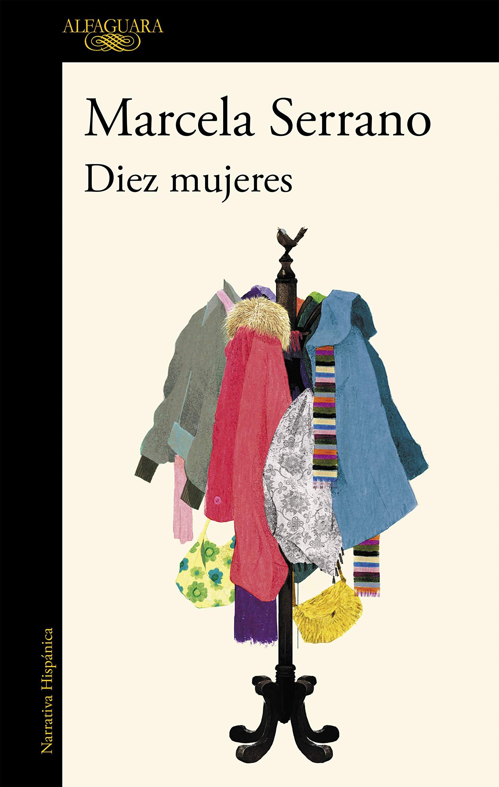 Diez mujeres (Hispánica): Amazon.es: Serrano, Marcela: Libros