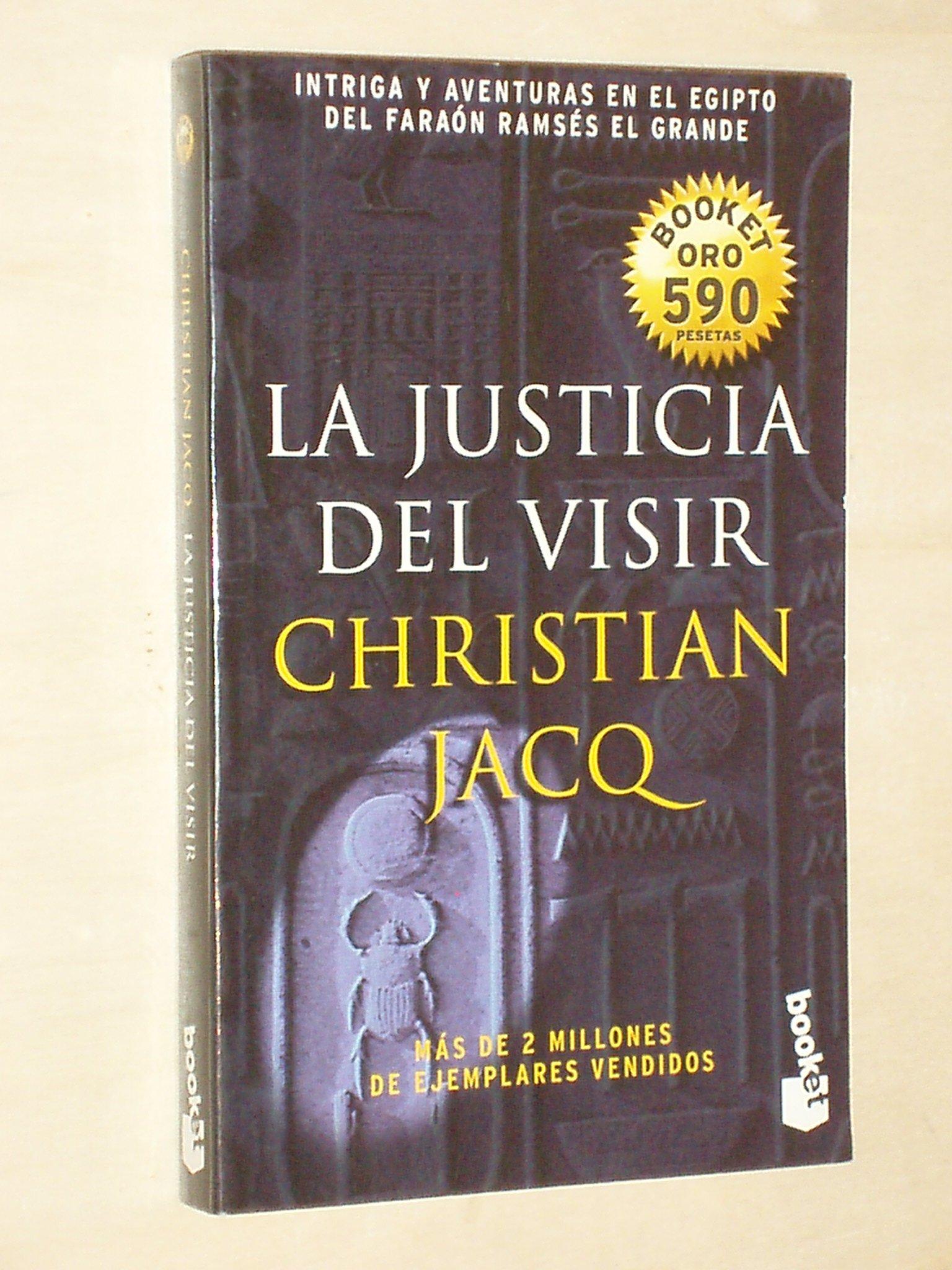 La justicia del visir (Inglés) Tapa blanda – 21 jun 1997 Christian Jacq Planeta 8408021400 Fiction / General