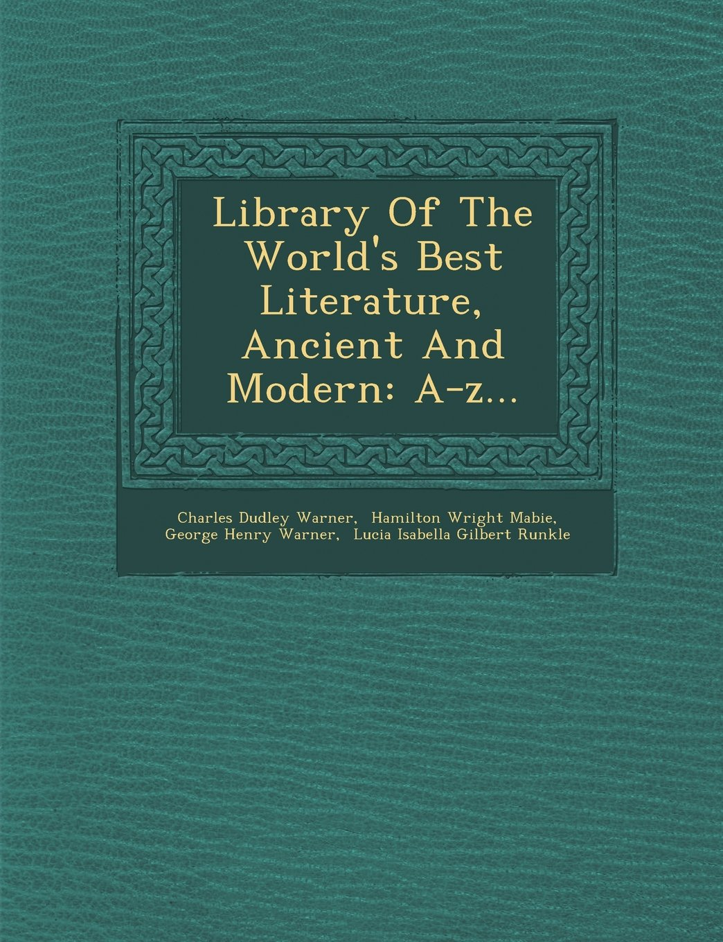 Download Library Of The World's Best Literature, Ancient And Modern: A-z... PDF