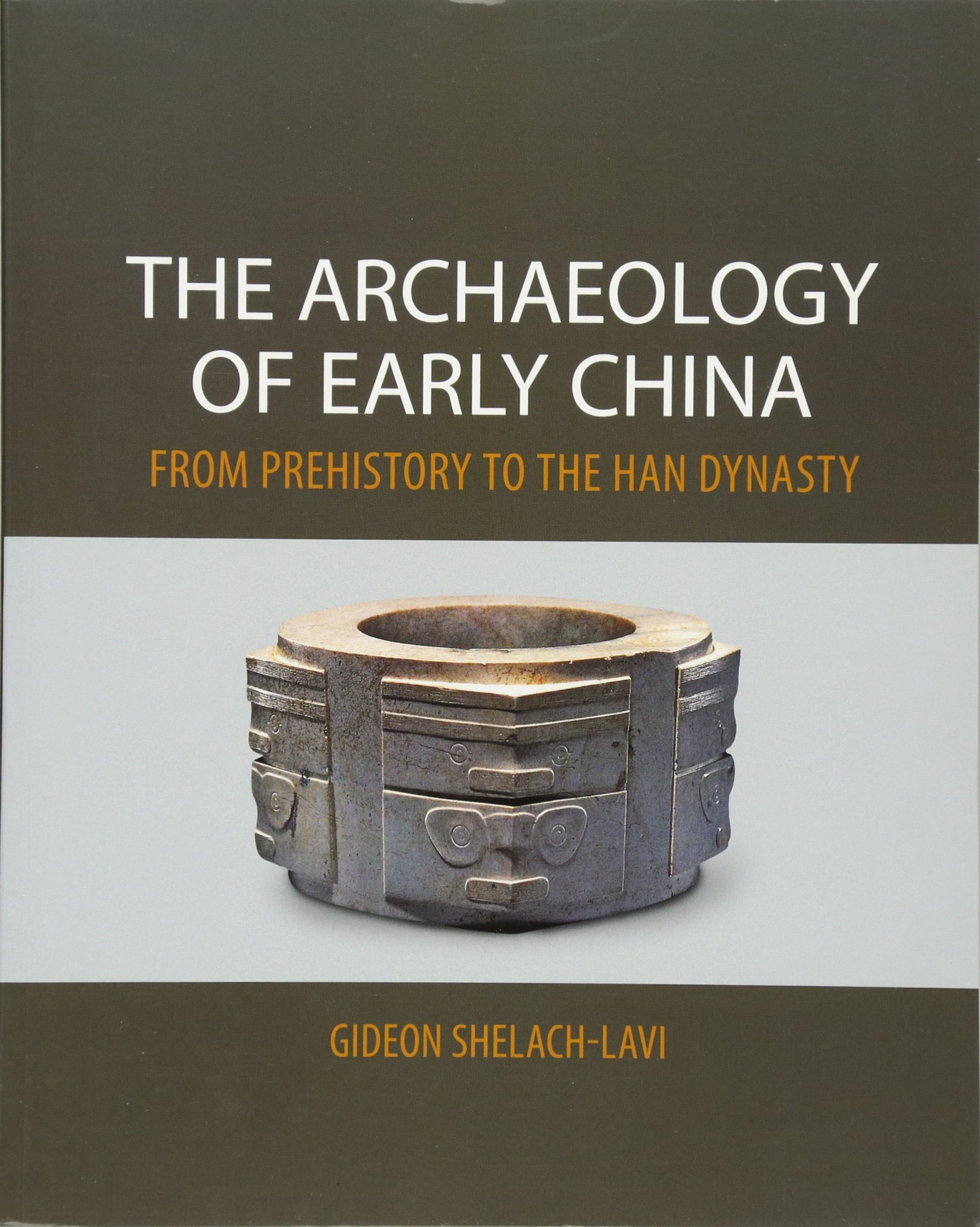 Download The Archaeology of Early China: From Prehistory to the Han Dynasty ebook