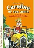 Caroline et ses amis en automobile
