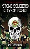 Stone Soldiers: City of Bones