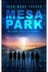 Mesa Park: Welcome Back to Roswell Kindle Edition
