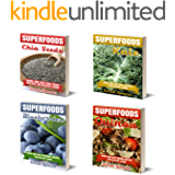 Superfoods Box Set 4 books in 1: Quick and Easy Superfood  Recipes for a Healthy Living: Vol. 1: Chia Seeds; Vol. 2: Kale; Vol. 3: Blueberries; Vol. 4: Quinoa
