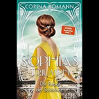Die Farben der Schönheit – Sophias Triumph: Roman (German Edition)