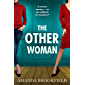 The Other Woman: An unforgettable page-turner of love, marriage and lies (English Edition)