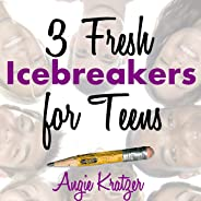 3 Fresh Icebreakers for Teens