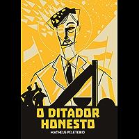 O Ditador Honesto