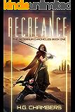 Recreance (The Aeternum Chronicles Book 1)