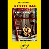 A la feuille de rose : Maison Turque: édition intégrale (Erotisme)