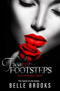 Two Footsteps (The Game of Life Novella Series Book 2)