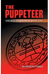 The Puppeteer: The Seal of Solomon - Book 1 Kindle Edition