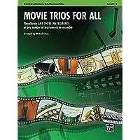 Movie Trios for All: Trombone, Baritone B.C., Bassoon, Tuba (For All Series)