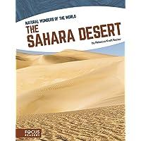 The Sahara Desert (Focus Readers: Natural Wonders of the World: Navigator Level)