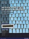 Metodi statistici di base e avanzati per le scienze sociali. Con aggiornamento online