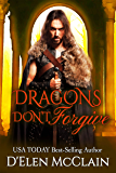 Dragons Don't Forgive: Dragon Shifter Romance (Fire Chronicles New Adult Paranormal Book 3)