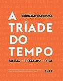 A tríade do tempo (Portuguese Edition)