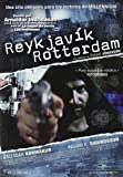 Reykjavik-Rotterdam [Import espagnol]