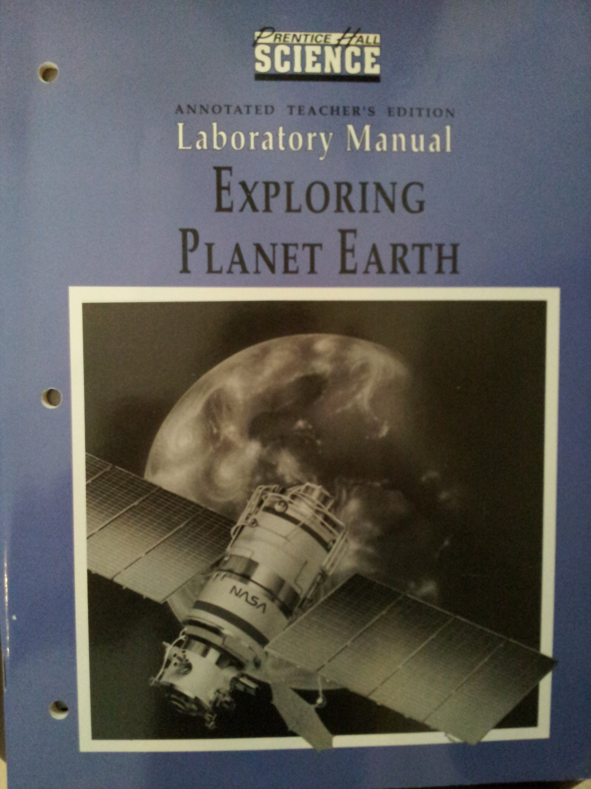 Exploring Planet Earth Laboratory Manual (Prentice Hall Science): Prentice  Hall Staff: 9780139862663: Amazon.com: Books