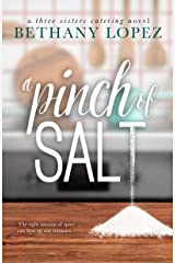 A Pinch of Salt (Three Sisters Catering Book 1) Kindle Edition