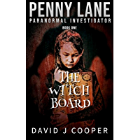 The Witch Board (Penny Lane - Paranormal Investigator Book 1) (English Edition)