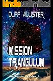 Mission Triangulum: MULTIVERSUM Zyklus 2