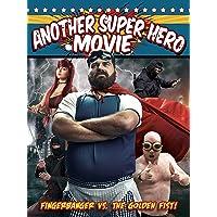 Another Super Hero Movie