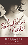 A Scandalous Matter: A Regency to Modern Day Time Travel Romance (Magic of Love Book 3)