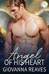 Angel of His Heart: A Holiday Romance (Vale Valley Season Four Book 14) Kindle Edition
