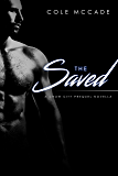 The Saved: A Crow City Prequel Novella