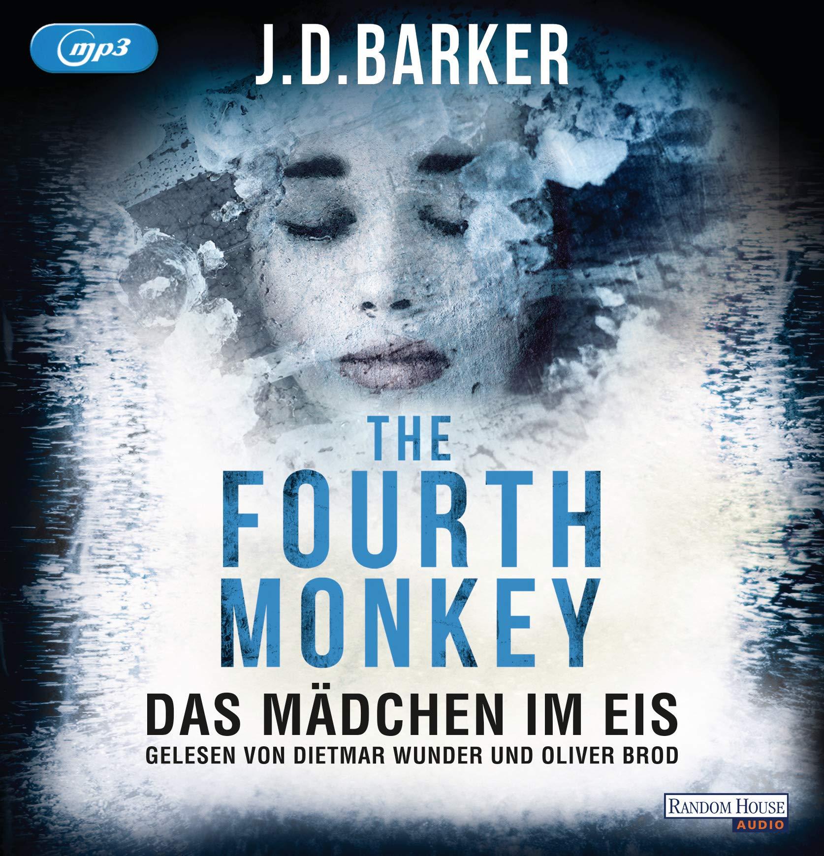 The Fourth Monkey - Das Mädchen im Eis (Sam Porter, Band 2) Hörkassette – Gekürzte Ausgabe, Audiobook, MP3 Audio J.D. Barker Dietmar Wunder Oliver Brod Richard Barenberg