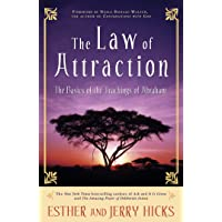 Law Of Attraction: The Basics of the Teachings of Abraham, The