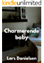 Charmerende baby (Danish Edition)