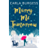 Marry Me Tomorrow: The perfect, feel-good read to curl up with in 2017!