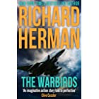 """The Warbirds: """"One of the best adventure writers around"""" - Clive Cussler (Jack Locke Book 1)"""