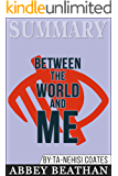 Summary: Between the World and Me