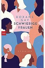Schwierige Frauen: Stories (German Edition) Kindle Edition