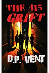 The 415 Grift (Truth conspiracy series Book 0) Kindle Edition