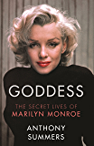 Goddess: The Secret Lives Of Marilyn Monroe (English Edition)