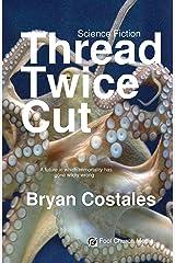 Thread Twice Cut Kindle Edition
