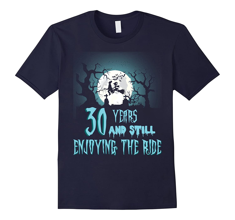 30th Anniversary Shirts Enjoying The Ride Tee For Halloween-Rose